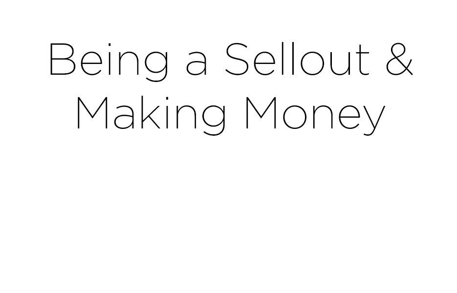 Being-Sellout-Making-Money-NainaCo-Photographer-Storyteller-Raconteuse-Twitter