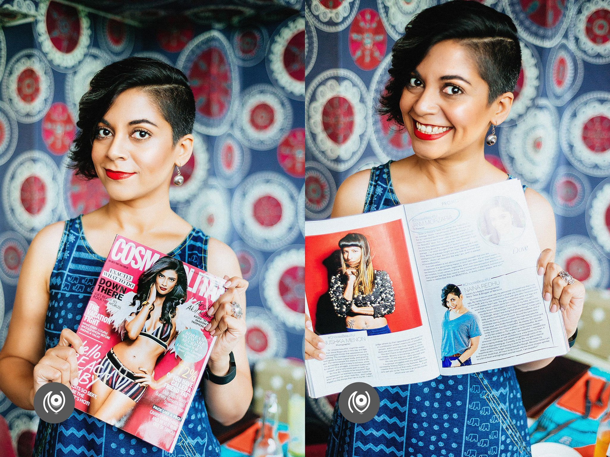 Cosmopolitan India Magazine, Dove, #ChooseBeautiful Campaign, Press, Naina.co Luxury & Lifestyle, Photographer Storyteller, Blogger.